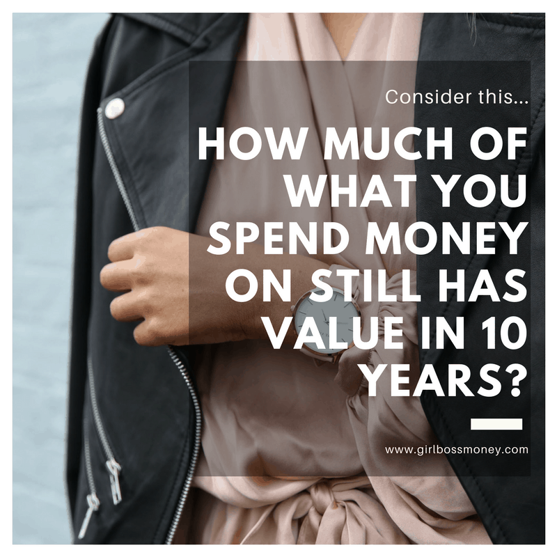 what you value in 10 years