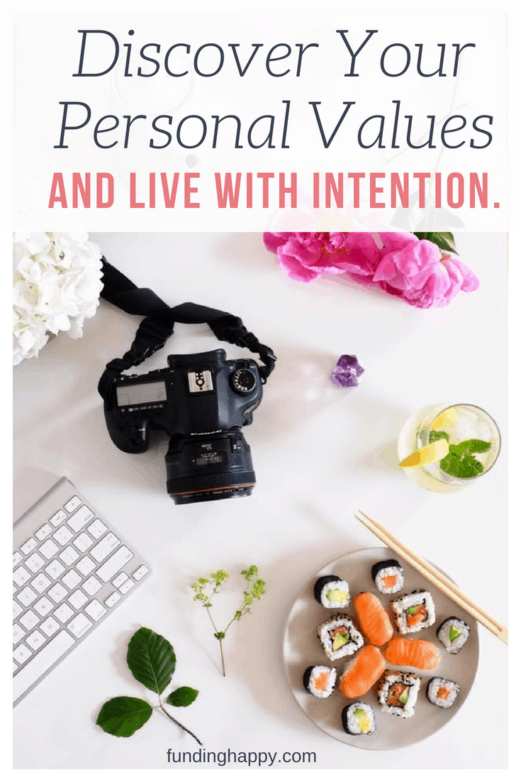 Personal values live with intention
