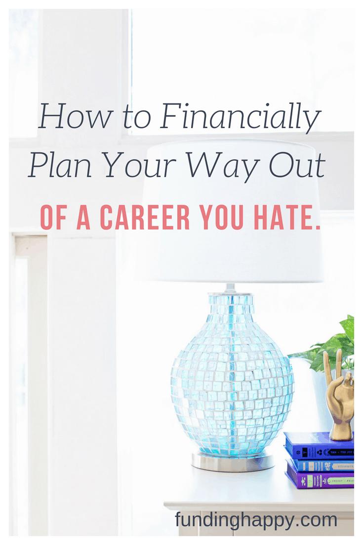 hate job financial freedom