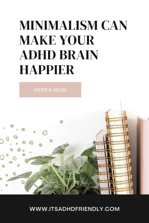 MINIMALISM ADHD